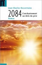 2084. L'enchantement au-delà du pire