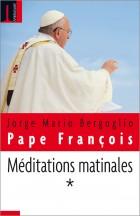 Méditations matinales - Tome I