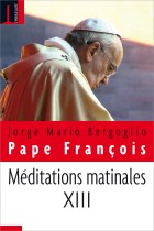 MEDITATIONS MATINALES TOME XIII
